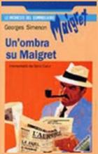 Maigretův stín (Un'ombra su Maigret)