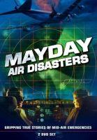 TV program: Letecké katastrofy (Mayday / Mayday Air Disaster)