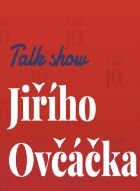 TV program: Talk show Jiřího Ovčáčka
