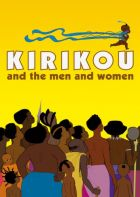 Kirikou a muži a ženy (Kirikou et les hommes et les femmes)